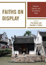 link and cover image for the book Faiths on Display: Religion, Tourism, and the Chinese State