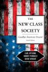 link and cover image for the book The New Class Society: Goodbye American Dream?, Fourth Edition