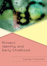 link and cover image for the book Ricoeur, Identity and Early Childhood