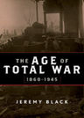 link and cover image for the book The Age of Total War, 1860–1945