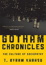 link and cover image for the book Gotham Chronicles: The Culture of Sociopathy