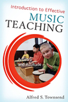 link and cover image for the book Introduction to Effective Music Teaching: Artistry and Attitude