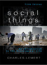 link and cover image for the book Social Things: An Introduction to the Sociological Life, 5th Edition
