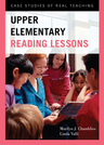 link and cover image for the book Upper Elementary Reading Lessons: Case Studies of Real Teaching