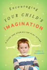 link and cover image for the book Encouraging Your Child's Imagination: A Guide and Stories for Play Acting