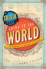 link and cover image for the book The Trivia Lover's Guide to the World: Geography for the Lost and Found