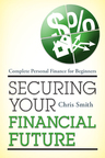 link and cover image for the book Securing Your Financial Future: Complete Personal Finance for Beginners