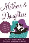 link and cover image for the book Mothers and Daughters: Living, Loving, and Learning over a Lifetime