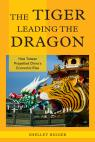 link and cover image for the book The Tiger Leading the Dragon: How Taiwan Propelled China's Economic Rise