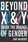 link and cover image for the book Beyond X and Y: Inside the Science of Gender