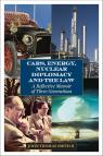link and cover image for the book Cars, Energy, Nuclear Diplomacy and the Law: A Reflective Memoir of Three Generations