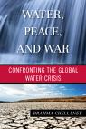link and cover image for the book Water, Peace, and War: Confronting the Global Water Crisis