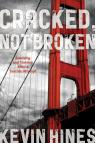 link and cover image for the book Cracked, Not Broken: Surviving and Thriving After a Suicide Attempt