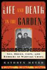 link and cover image for the book Life and Death in the Garden: Sex, Drugs, Cops, and Robbers in Wartime China