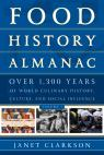 link and cover image for the book Food History Almanac: Over 1,300 Years of World Culinary History, Culture, and Social Influence, 2 Volumes