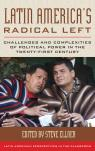 link and cover image for the book Latin America's Radical Left: Challenges and Complexities of Political Power in the Twenty-first Century