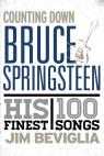 link and cover image for the book Counting Down Bruce Springsteen: His 100 Finest Songs