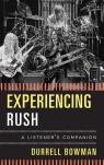 link and cover image for the book Experiencing Rush: A Listener's Companion