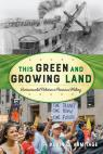 link and cover image for the book This Green and Growing Land: Environmental Activism in American History