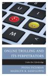 link and cover image for the book Online Trolling and Its Perpetrators: Under the Cyberbridge