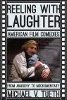 link and cover image for the book Reeling with Laughter: American Film Comedies: From Anarchy to Mockumentary