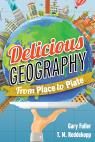 link and cover image for the book Delicious Geography: From Place to Plate