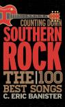 link and cover image for the book Counting Down Southern Rock: The 100 Best Songs