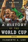 link and cover image for the book A History of the World Cup: 1930-2014, New Edition