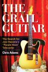 link and cover image for the book The Grail Guitar: The Search for Jimi Hendrix's Purple Haze Telecaster