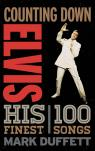 link and cover image for the book Counting Down Elvis: His 100 Finest Songs