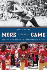 link and cover image for the book More Than a Game: A History of the African American Experience in Sport