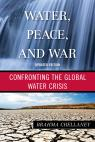 link and cover image for the book Water, Peace, and War: Confronting the Global Water Crisis, Updated Edition