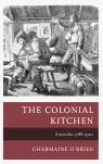 link and cover image for the book The Colonial Kitchen: Australia 1788-1901