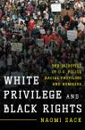 link and cover image for the book White Privilege and Black Rights: The Injustice of U.S. Police Racial Profiling and Homicide