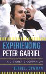 link and cover image for the book Experiencing Peter Gabriel: A Listener's Companion