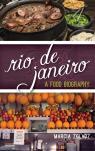 link and cover image for the book Rio de Janeiro: A Food Biography