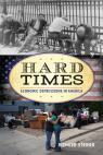 link and cover image for the book Hard Times: Economic Depressions in America