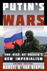 link and cover image for the book Putin's Wars: The Rise of Russia's New Imperialism, Second Edition