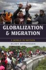 link and cover image for the book Globalization and Migration: A World in Motion