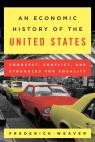 link and cover image for the book An Economic History of the United States: Conquest, Conflict, and Struggles for Equality