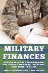 link and cover image for the book Military Finances: Personal Money Management for Service Members, Veterans, and Their Families