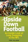 link and cover image for the book Upside Down Football: An Inside Look at Long Snapping in the NFL
