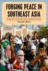 link and cover image for the book Forging Peace in Southeast Asia: Insurgencies, Peace Processes, and Reconciliation