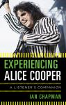 link and cover image for the book Experiencing Alice Cooper: A Listener's Companion