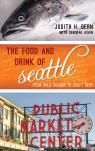 link and cover image for the book The Food and Drink of Seattle: From Wild Salmon to Craft Beer