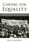link and cover image for the book Caring for Equality: A History of African American Health and Healthcare