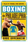 link and cover image for the book Boxing in Philadelphia: Tales of Struggle and Survival