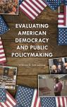 link and cover image for the book Evaluating American Democracy and Public Policymaking