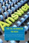 link and cover image for the book Find the Information You Need!: Resources and Techniques for Making Decisions, Solving Problems, and Answering Questions
