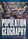 link and cover image for the book Population Geography: Tools and Issues, Third Edition
